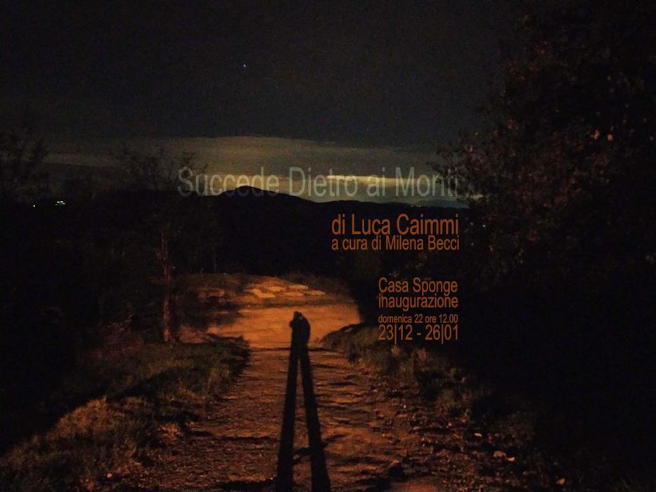 https://lacittaimmaginaria.com/wp-content/uploads/2019/12/Succede-Dietro-ai-Monti-di-Luca-Caimmi_ridotta.jpg